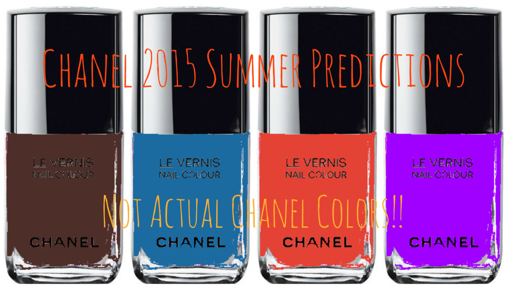 Chanel Summer 2015 neglelakker - predictions